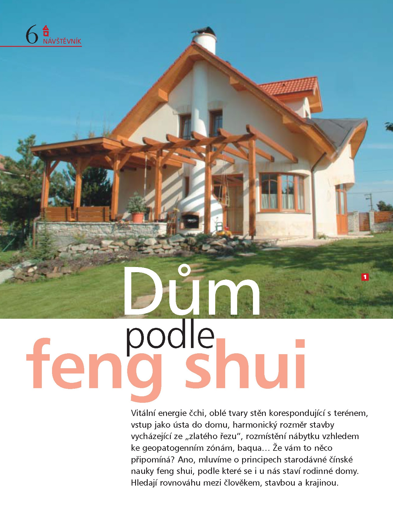 House in accordance with feng shui principles studio arc for Feng shui in house